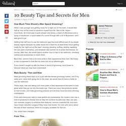 10 Beauty Tips and Secrets for Men