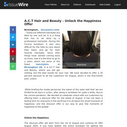A.C.T Hair and Beauty - Unlock the Happiness Offer