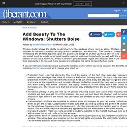 Add Beauty To The Windows: Shutters Boise