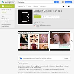 Beautylish: Makeup Beauty Tips – Applications Android sur Google Play