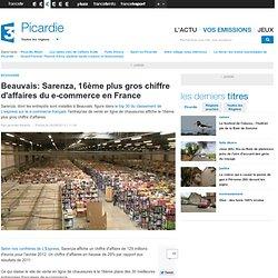 Beauvais: Sarenza, 16ème plus gros chiffre d'affaires du e-commerce en France