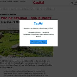 Zoo de Beauval : son budget repas, 1 million d'euros par an