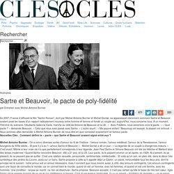 Sartre et Beauvoir, le pacte de poly-fidélité Entretien avec Michel-Antoine Burnier