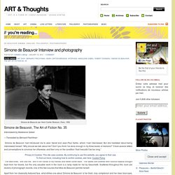Simone de Beauvoir Interview and photography