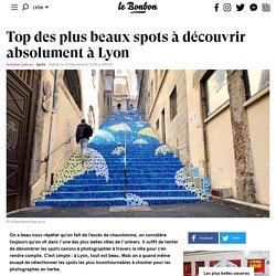 Top des plus beaux spots à découvrir absolument à Lyon