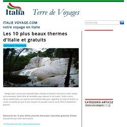 Les 10 plus beaux thermes gratuits d'Italie