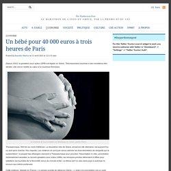 Un bébé pour 40 000 euros à trois heures de Paris