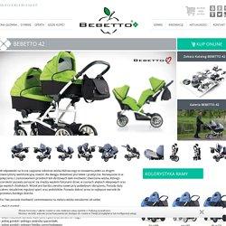 Wózki dziecięce BEBETTO - Nowoczesne wózki dziecięce - Producent wózków dziecięcych - - BEBETTO 42