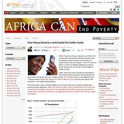 How Kenya became a world leader for mobile money