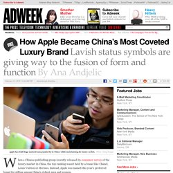How Apple Became China's Most Coveted Luxury Brand