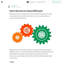 How I Became an Impact Billionaire — Hacker Daily