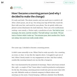 How I became a morning person (and why I decided to make the change)