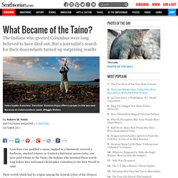 What Became of the Taíno?