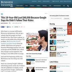 This 19-Year-Old Lost $46,000 Because Google Says He Didn't Follow Their Rules