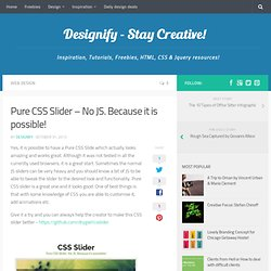 Pure CSS Slider – No JS. Because it is possible!
