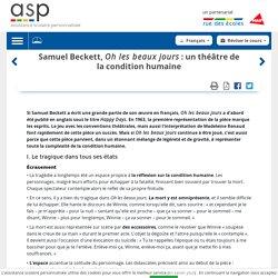 Samuel Beckett, Oh les beaux jours: un théâtre de la condition humaine