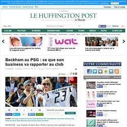Beckham au PSG : ce que son business va rapporter au club