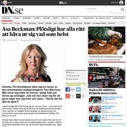 Åsa Beckman: Plötsligt har alla rätt att häva ur sig vad som helst