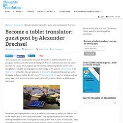 Become a tablet translator