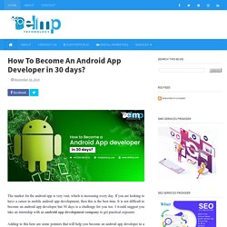 How To Become An Android App Developer in 30 days?