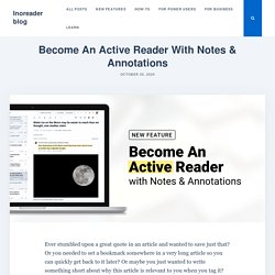 Become An Active Reader With Notes & Annotations