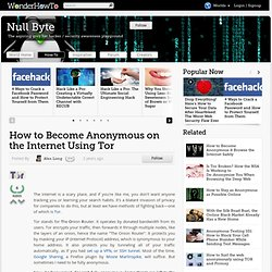 How to Become Anonymous on the Internet Using Tor