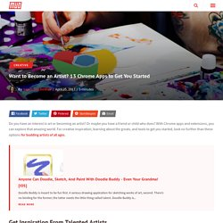 Want to Become an Artist? 13 Chrome Apps to Get You Started
