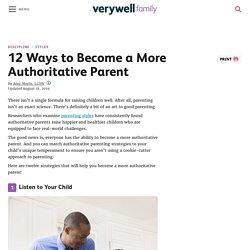 12 Ways to Become a More Authoritative Parent