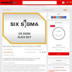 Become a Black Belter in Six Sigma at CBIS