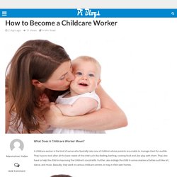 How to Become a Childcare Worker – Piblog
