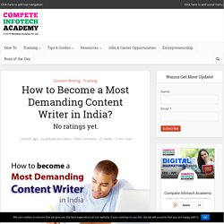 How to Become a Most Demanding Content Writer in India?