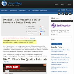 50 Sites That Will Help You To Become a Better Designer | Dzine Blog