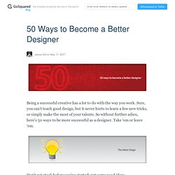 liquidicity » 50 Ways to Become a Better Designer