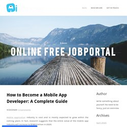 How to Become a Mobile App Developer: A Complete Guide