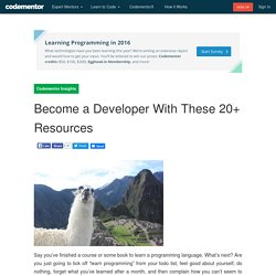 Become a Developer With These 20+ Resources