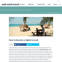 How to become a digital nomad - webworktravel