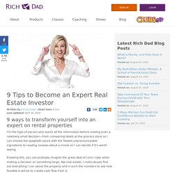 9 Tips to Become an Expert Real Estate Investor