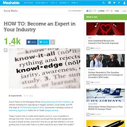 HOW TO: Become an Expert in Your Industry