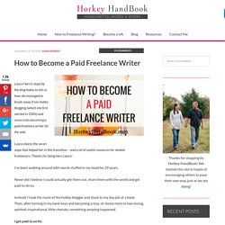 How to Become a Paid Freelance Writer - Horkey HandBook