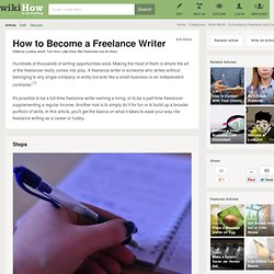 How to Become a Freelance Writer: 12 steps