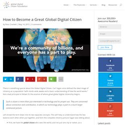 How to Become a Great Global Digital Citizen