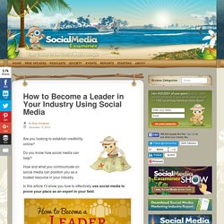 How to Become a Leader in Your Industry Using Social Media