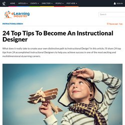 24 Top Tips To Become An Instructional Designer