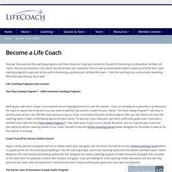 Become a Life Coach - LifeCoach.com
