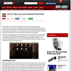 How To: Become a Linux Netbook Power User - Page 1 | Maximum PC