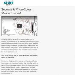 Become A Microfibers Movie Insider!
