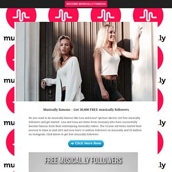 Become musically famous - Get 30,000 Free musically followers today...
