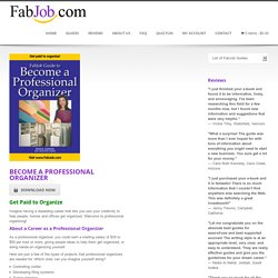 Become a Professional Organizer - Career Guides by FabJob