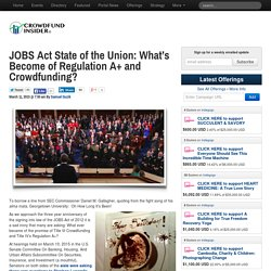 JOBS Act State of the Union: What's Become of Regulation A+ and Crowdfunding?