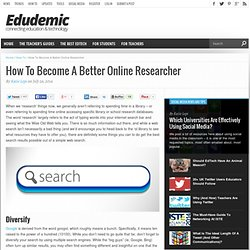 How To Become A Better Online Researcher